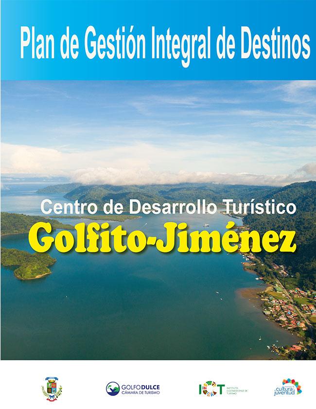Programa Gestión Integral de Destinos Golfito - Jiménez