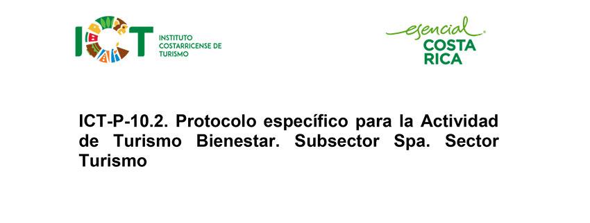 Protocolo ICT-P-010.2 Sub sector Turismo Bienestar Spa