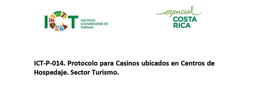 Protocolo ICT-P-014 Protocolo Casinos en Centros de Hospedaje